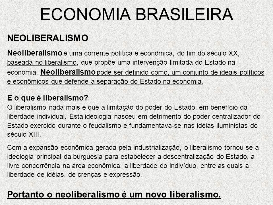 ECONOMIA BRASILEIRA NEOLIBERALISMO