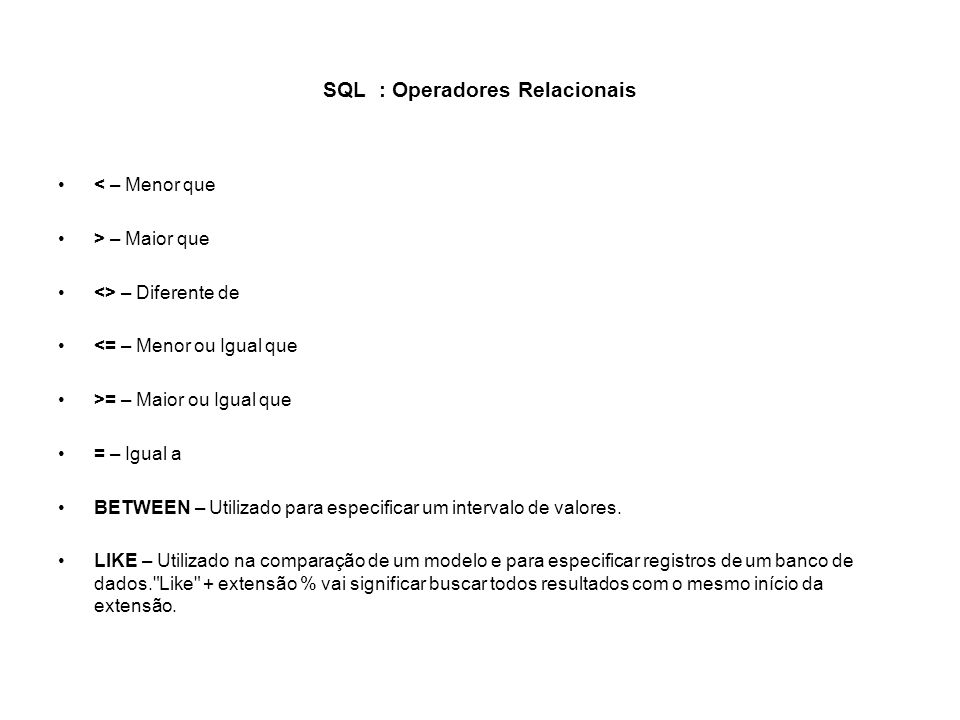 SQL : Operadores Relacionais
