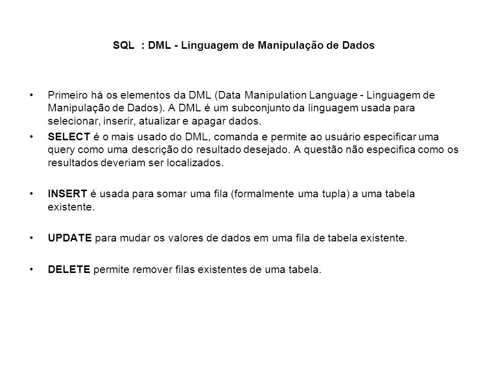 SQL : DML - Linguagem de Manipulação de Dados