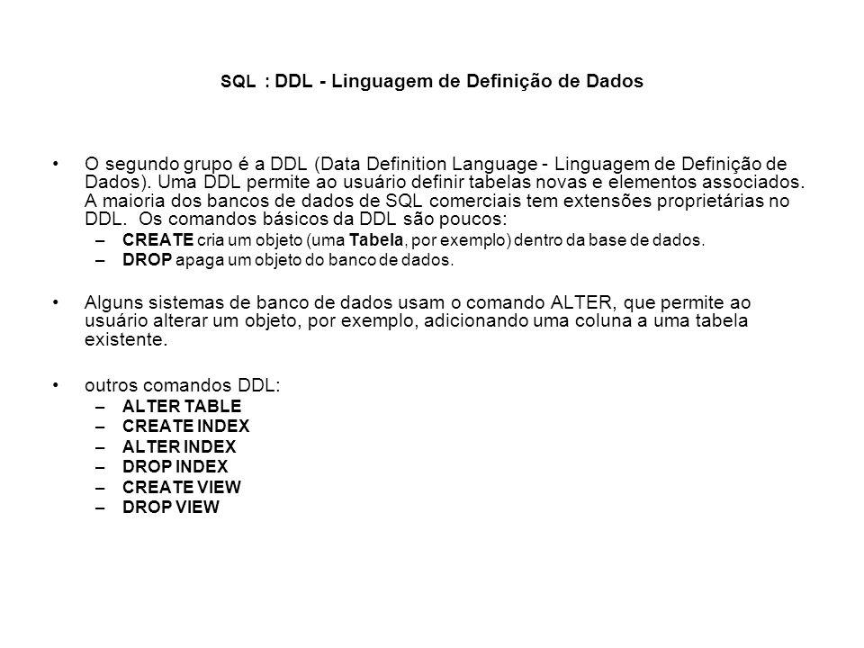 SQL : DDL - Linguagem de Definição de Dados