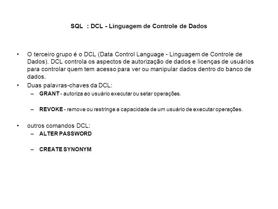 SQL : DCL - Linguagem de Controle de Dados