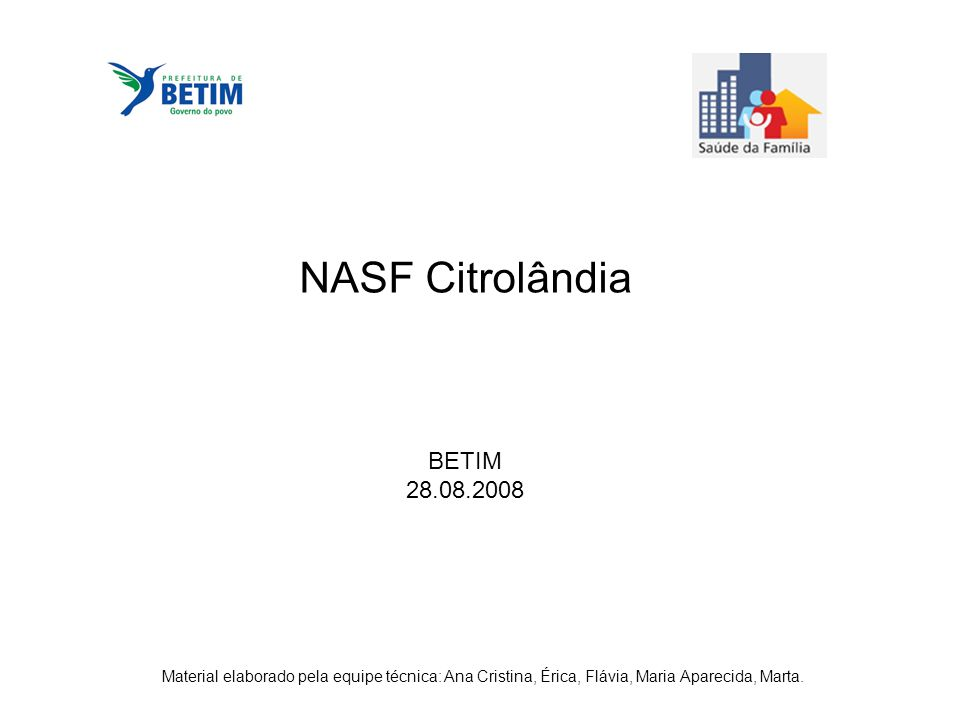NASF Citrolândia BETIM 28.08.2008