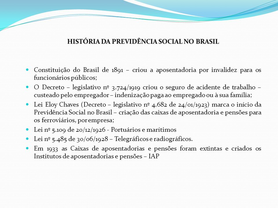 HISTÓRIA DA PREVIDÊNCIA SOCIAL NO BRASIL