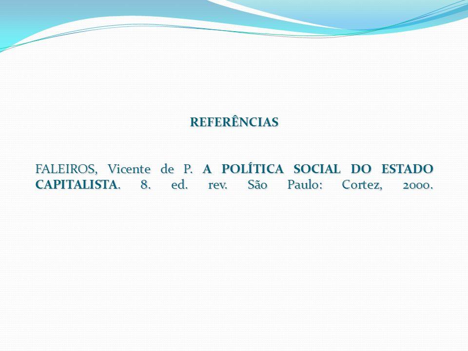 REFERÊNCIAS FALEIROS, Vicente de P