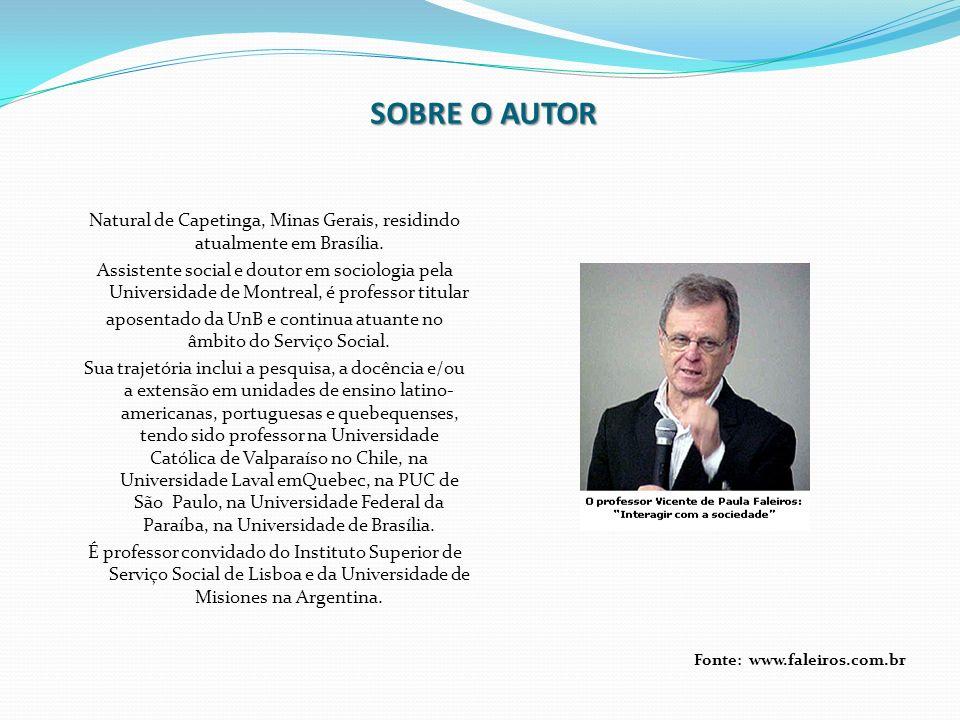 Fonte: www.faleiros.com.br