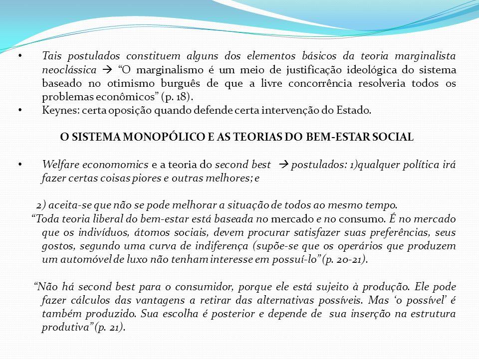 O SISTEMA MONOPÓLICO E AS TEORIAS DO BEM-ESTAR SOCIAL