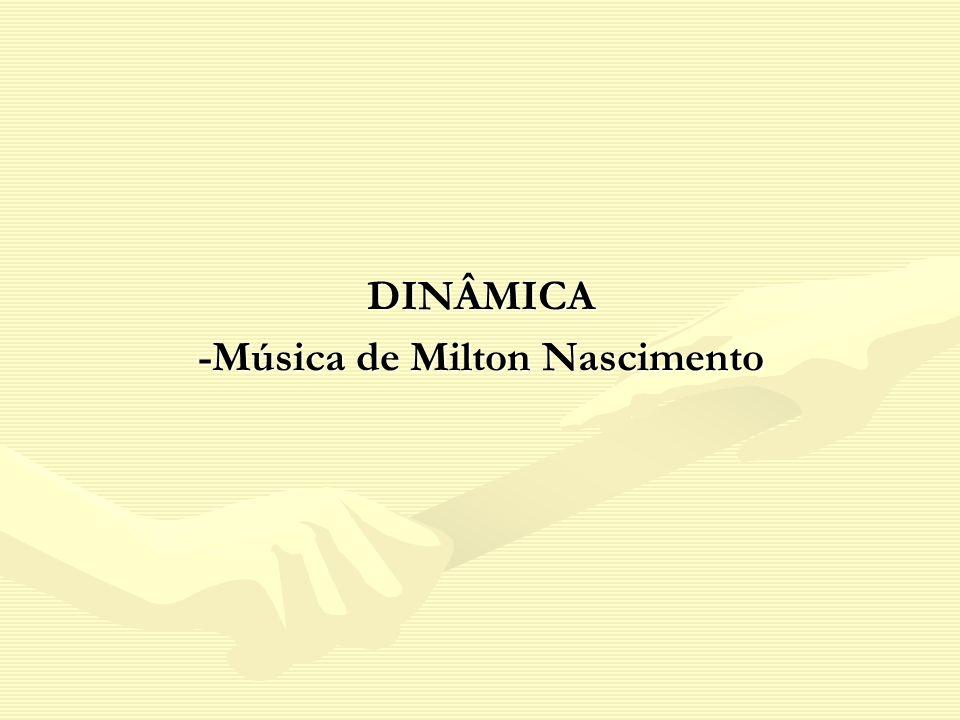 -Música de Milton Nascimento