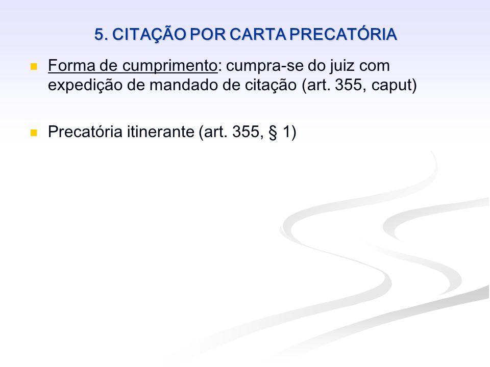 5. CITAÇÃO POR CARTA PRECATÓRIA