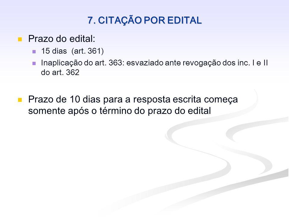 7. CITAÇÃO POR EDITAL Prazo do edital: