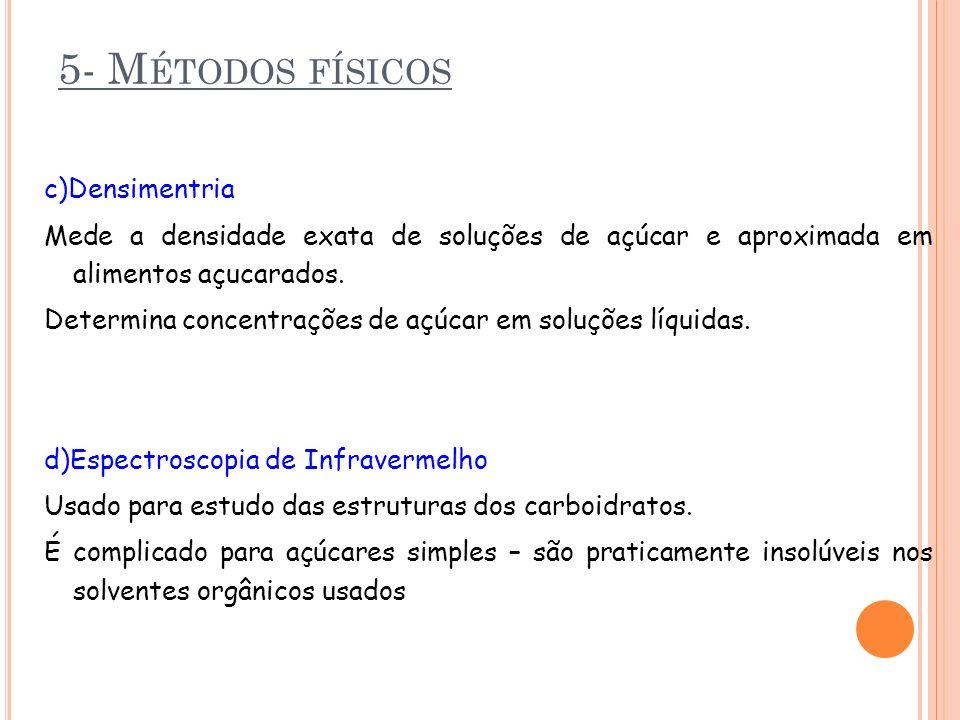 5- Métodos físicos c)Densimentria