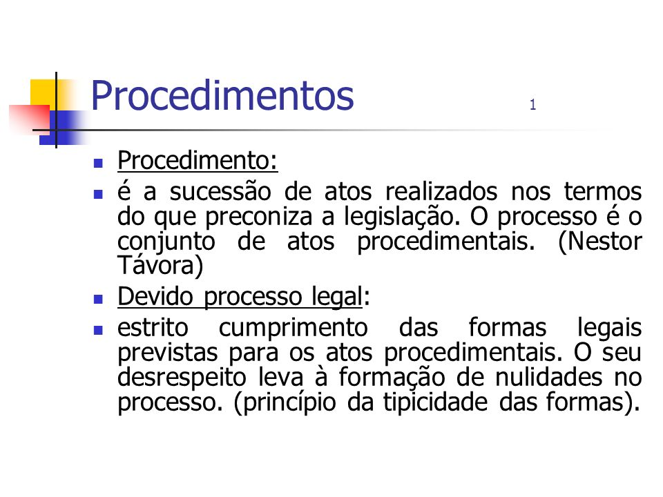 Procedimentos 1 Procedimento: