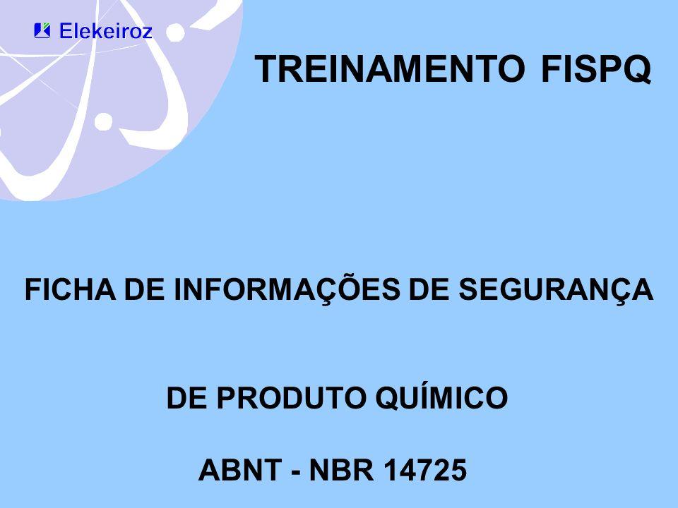 TREINAMENTO FISPQ FICHA DE INFORMAÇÕES DE SEGURANÇA DE PRODUTO QUÍMICO