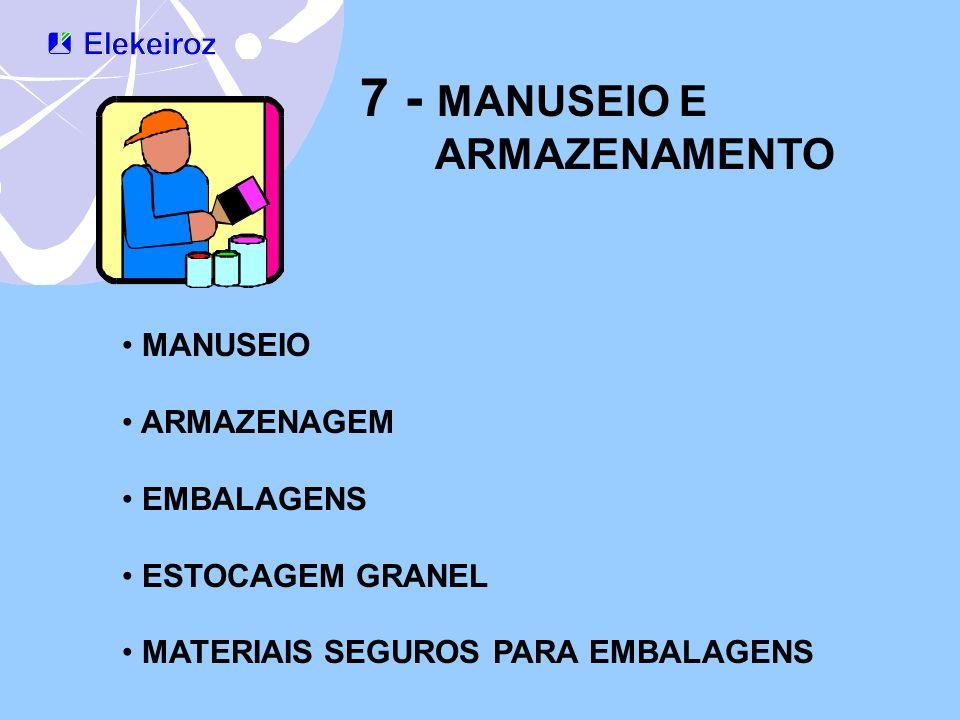 7 - MANUSEIO E ARMAZENAMENTO MANUSEIO ARMAZENAGEM EMBALAGENS