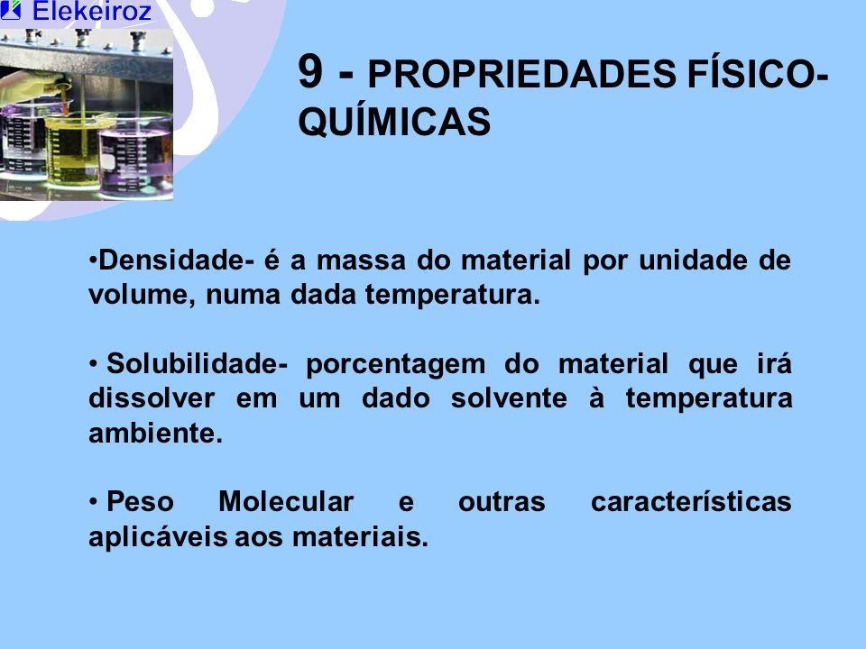 9 - PROPRIEDADES FÍSICO-QUÍMICAS