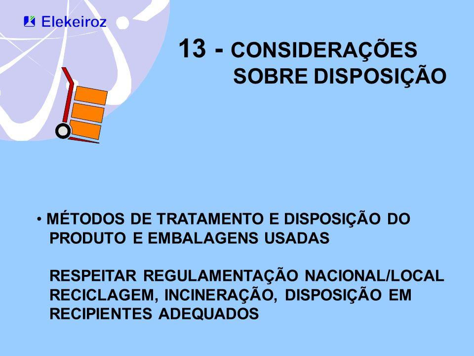 13 - CONSIDERAÇÕES SOBRE DISPOSIÇÃO