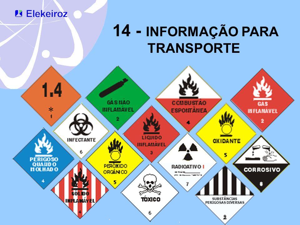 14 - INFORMAÇÃO PARA TRANSPORTE SUBSTÂNCIAS PERIGOSAS DIVERSAS