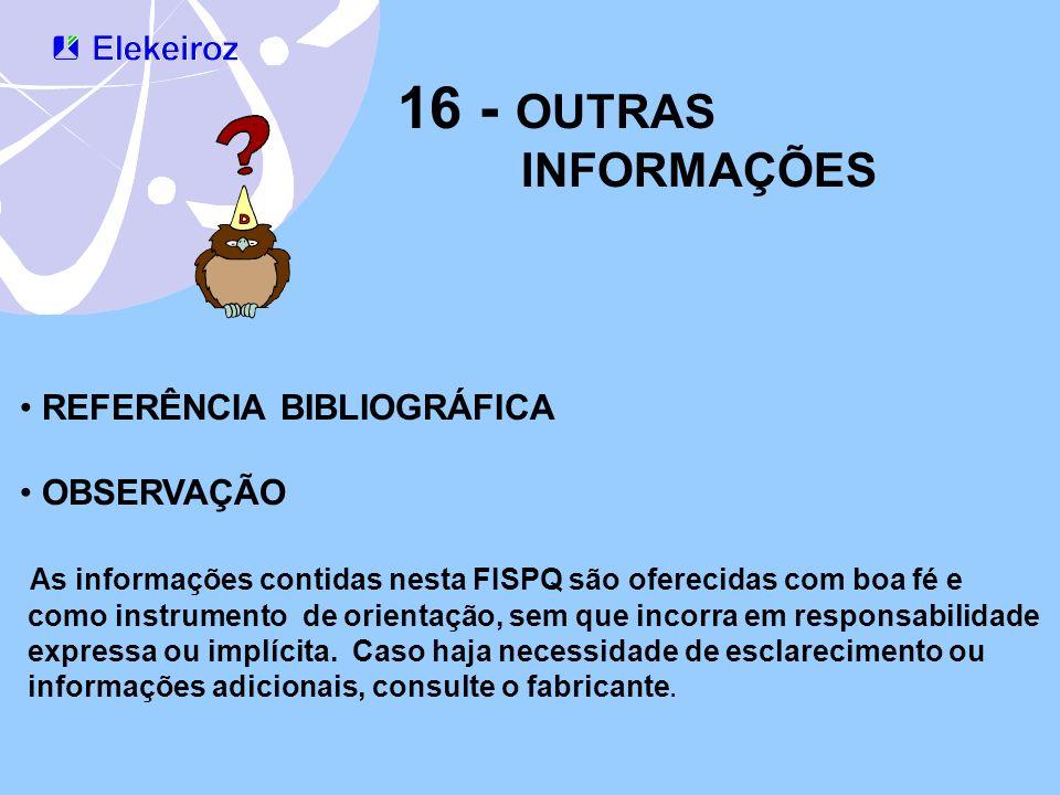 16 - OUTRAS INFORMAÇÕES REFERÊNCIA BIBLIOGRÁFICA