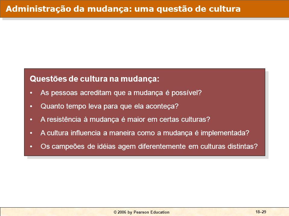 Administração da mudança: uma questão de cultura