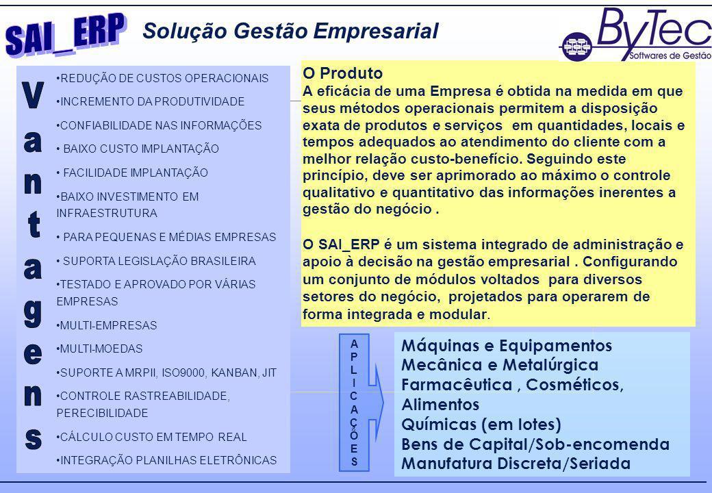 SAI_ERP Solução Gestão Empresarial O Produto Máquinas e Equipamentos