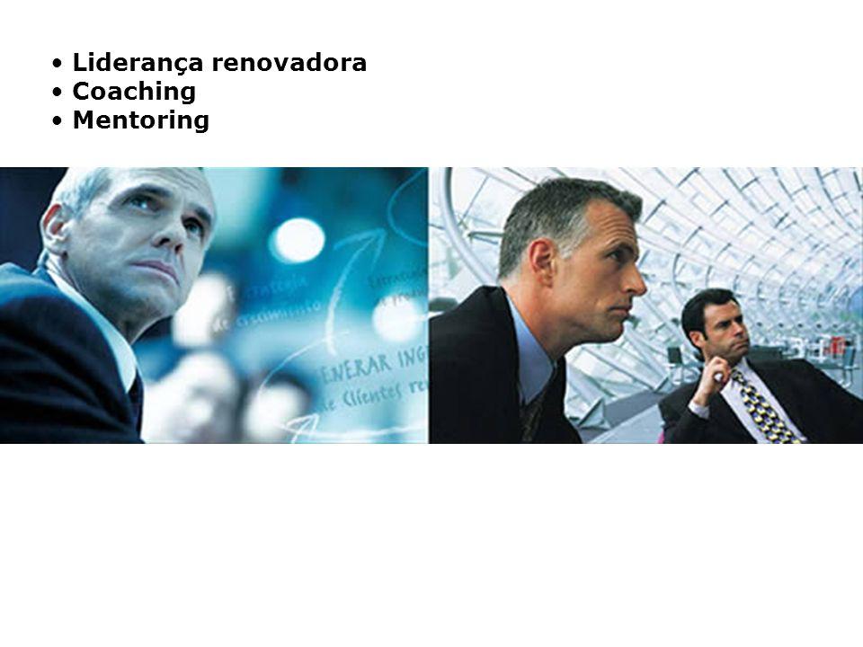Liderança renovadora Coaching. Mentoring.