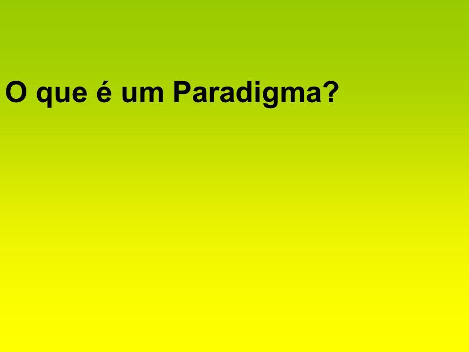 O que é um Paradigma