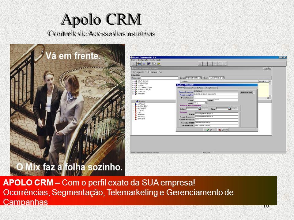 Apolo CRM Controle de Acesso dos usuários