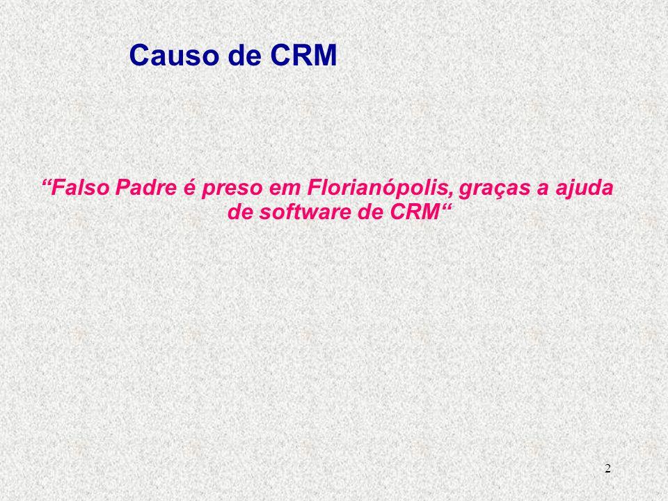 Causo de CRM Falso Padre é preso em Florianópolis, graças a ajuda de software de CRM Henrique C. S. Sandim.
