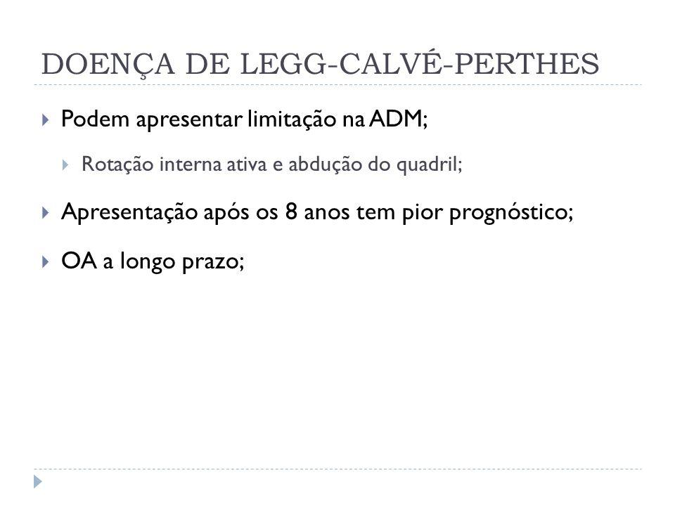 DOENÇA DE LEGG-CALVÉ-PERTHES