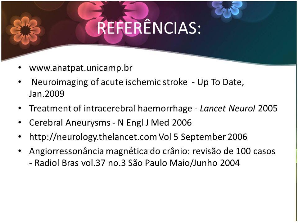 REFERÊNCIAS: www.anatpat.unicamp.br