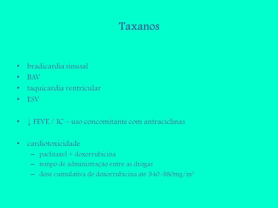 Taxanos bradicardia sinusal BAV taquicardia ventricular ESV