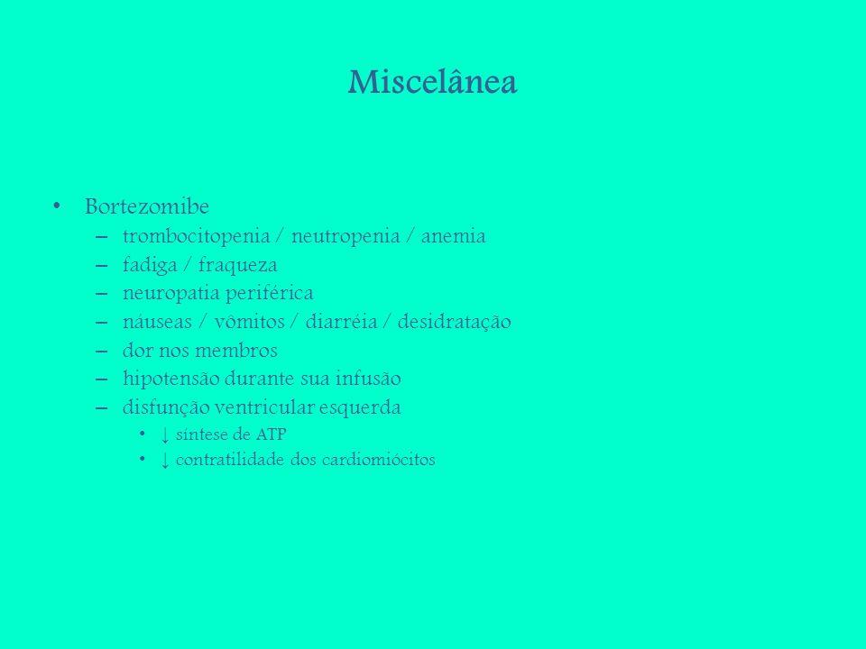 Miscelânea Bortezomibe trombocitopenia / neutropenia / anemia