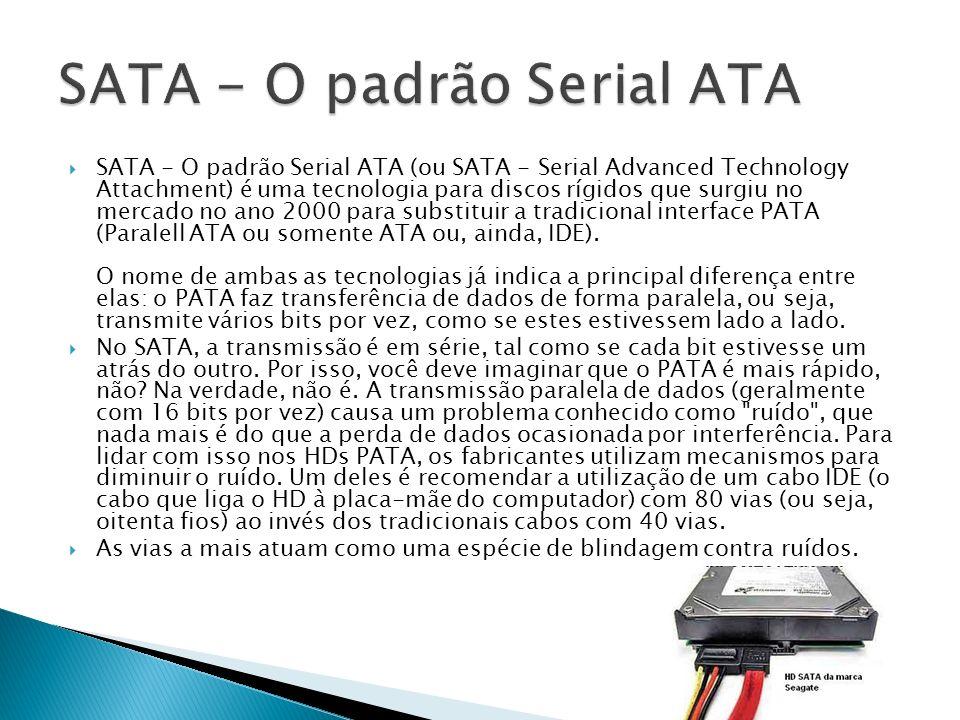 SATA - O padrão Serial ATA