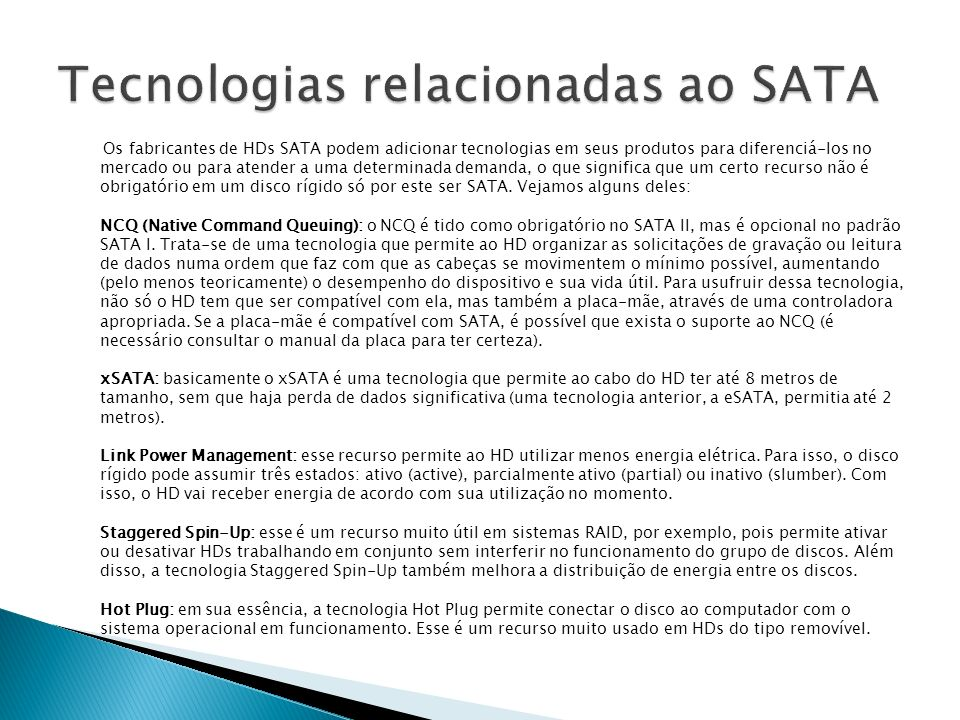 Tecnologias relacionadas ao SATA