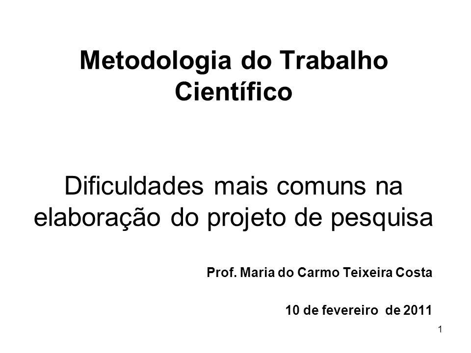 Prof. Maria do Carmo Teixeira Costa 10 de fevereiro de 2011