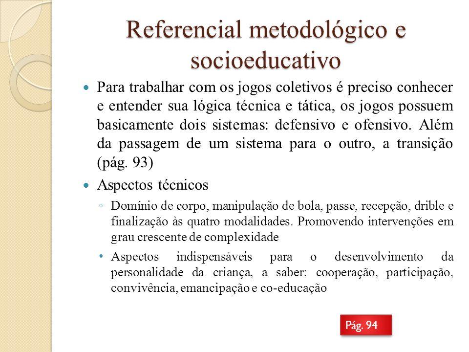 Referencial metodológico e socioeducativo