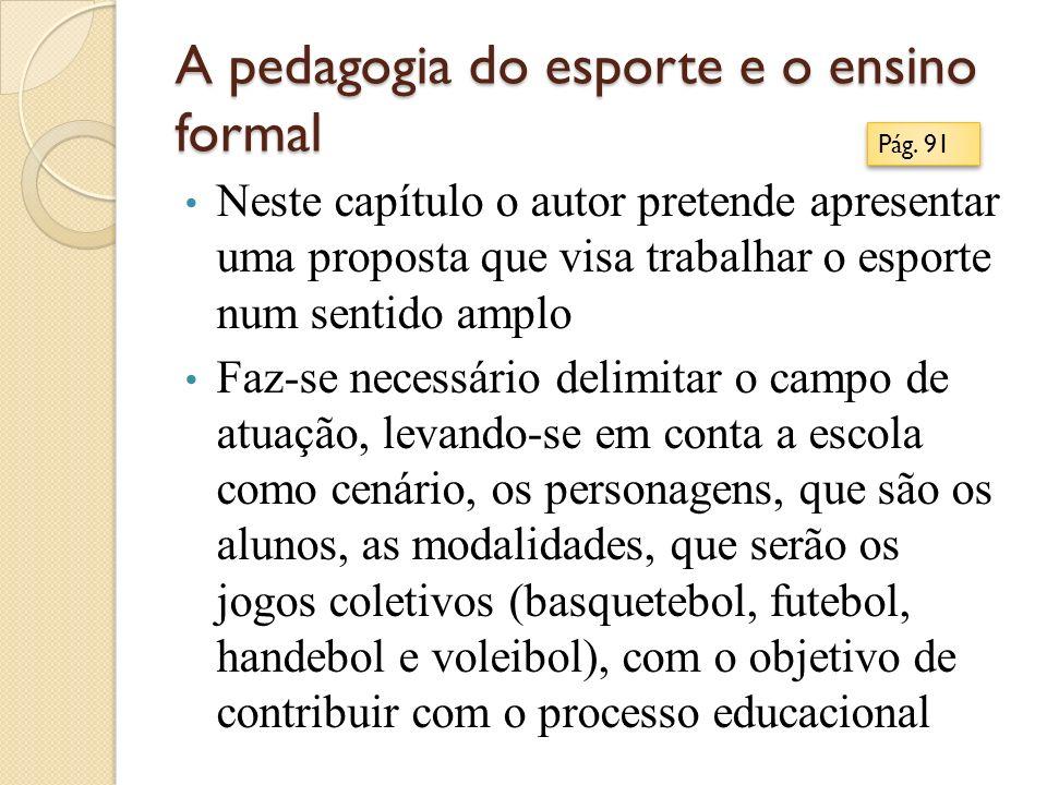 A pedagogia do esporte e o ensino formal