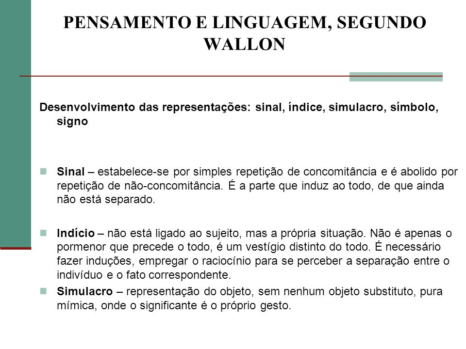 PENSAMENTO E LINGUAGEM, SEGUNDO WALLON