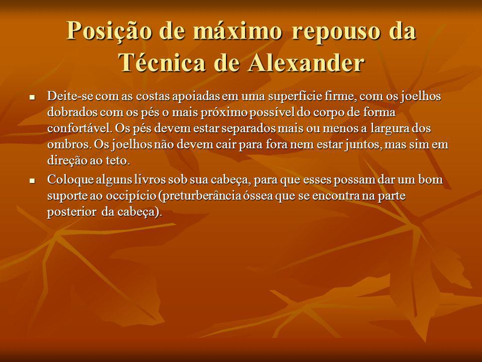 Posição de máximo repouso da Técnica de Alexander