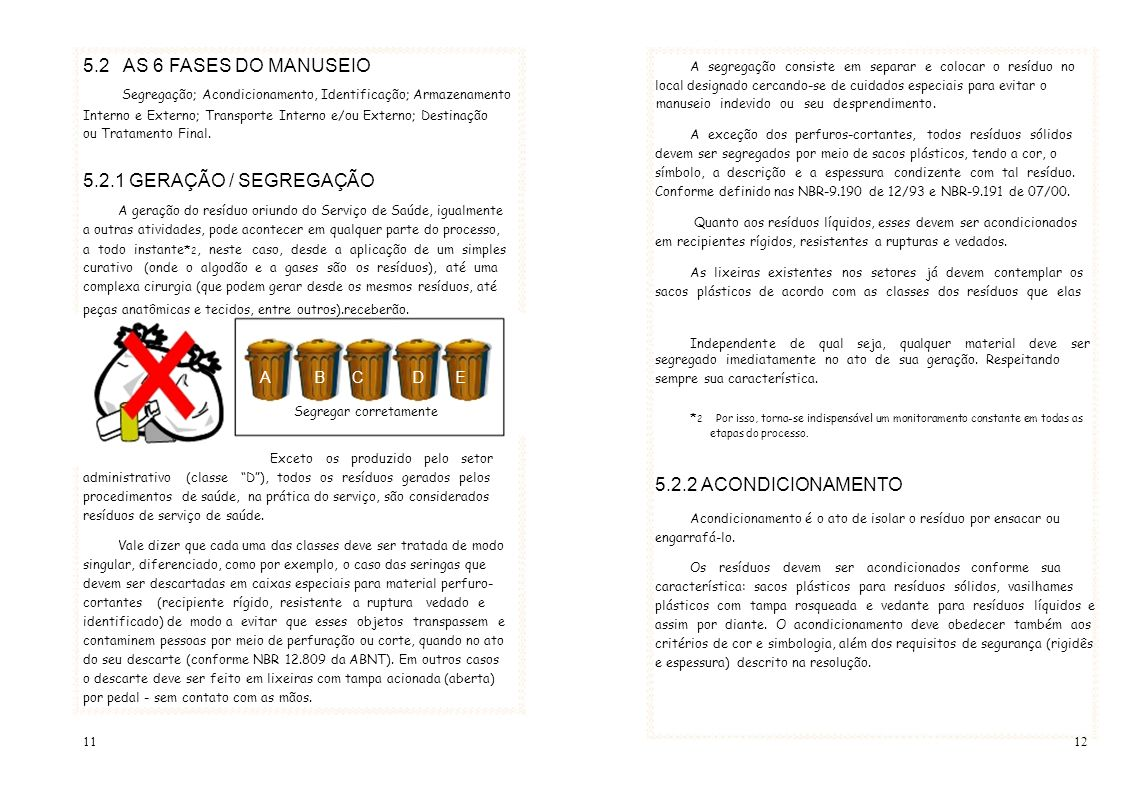 5.2 AS 6 FASES DO MANUSEIO 5.2.1 GERAÇÃO / SEGREGAÇÃO