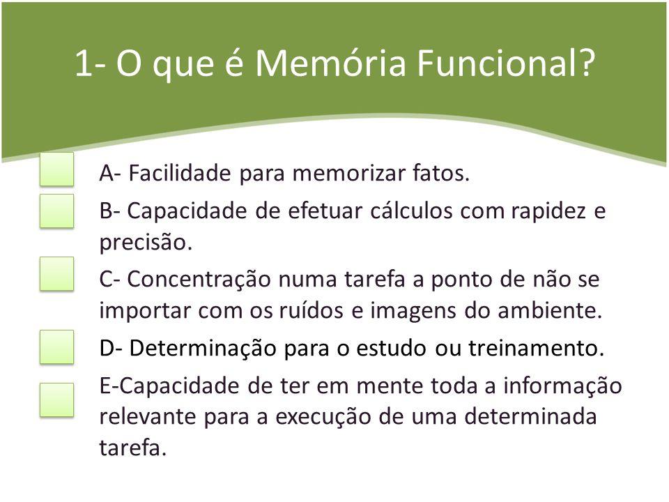 1- O que é Memória Funcional