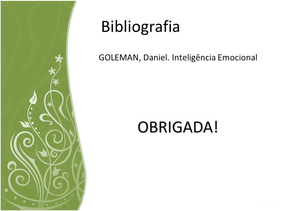 GOLEMAN, Daniel. Inteligência Emocional