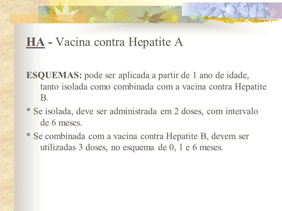 HA - Vacina contra Hepatite A