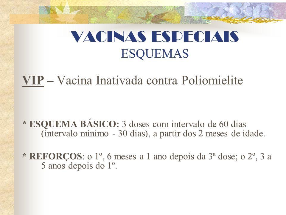 VACINAS ESPECIAIS ESQUEMAS