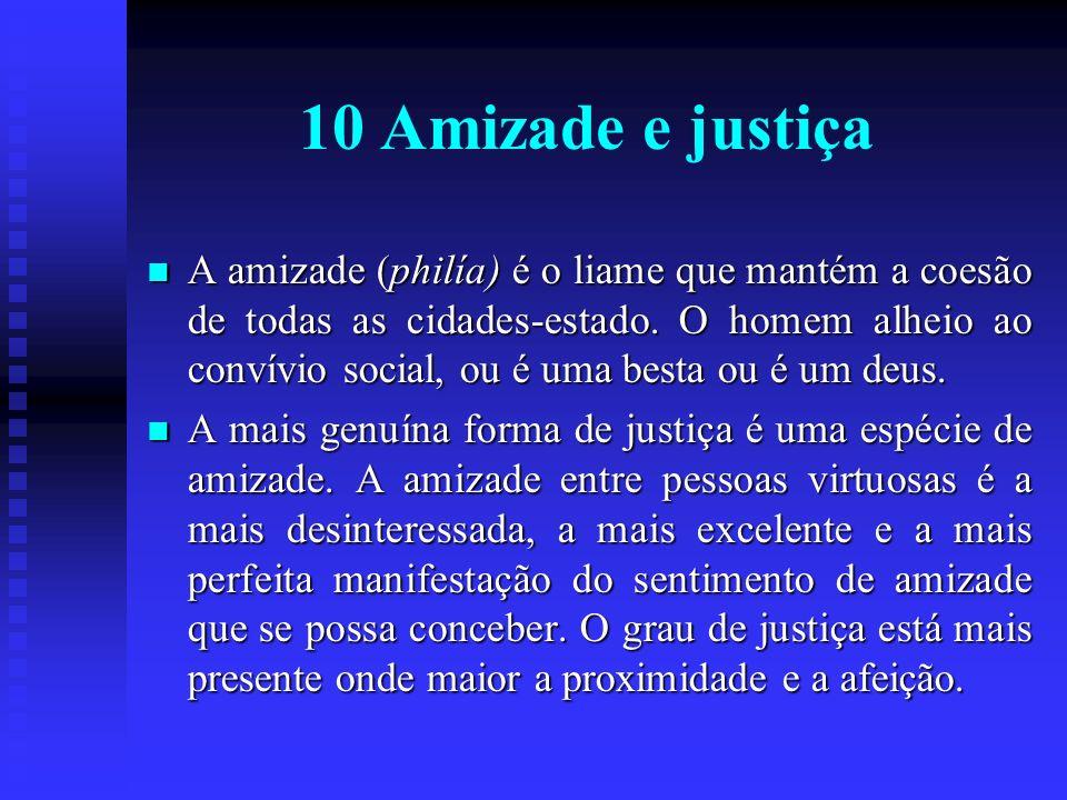 10 Amizade e justiça
