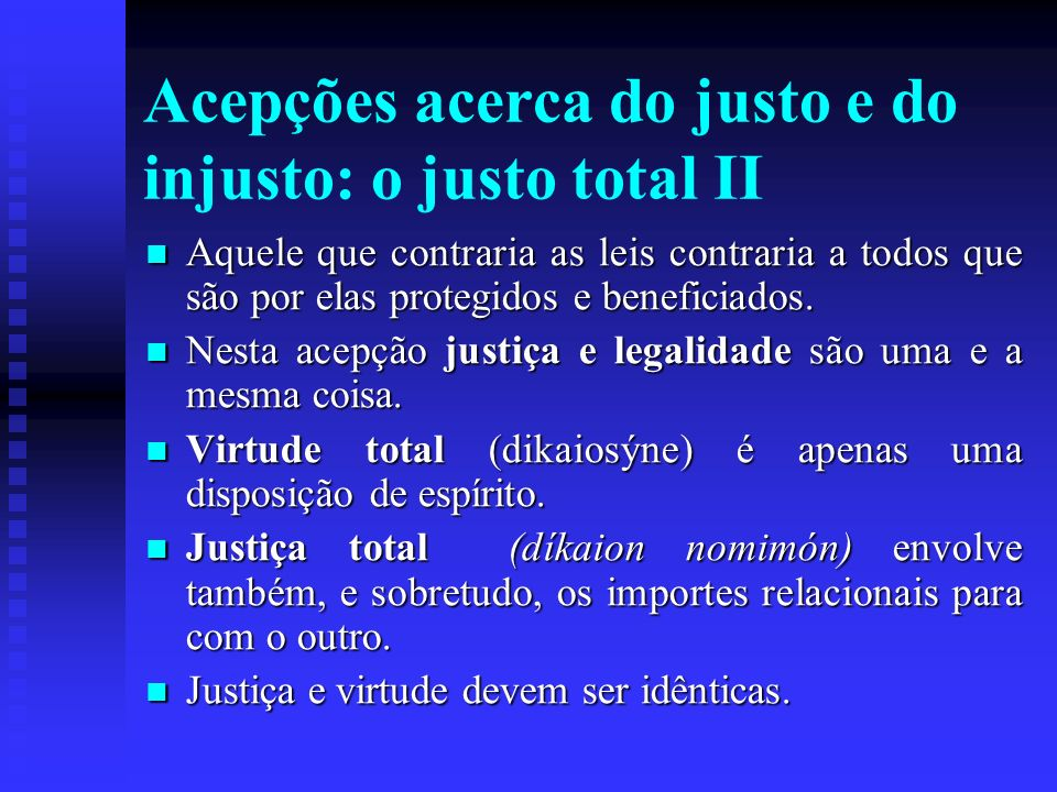 Acepções acerca do justo e do injusto: o justo total II