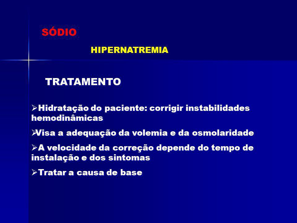 SÓDIO TRATAMENTO HIPERNATREMIA