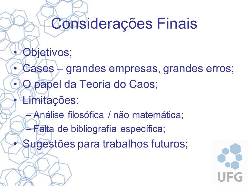 Considerações Finais Objetivos;