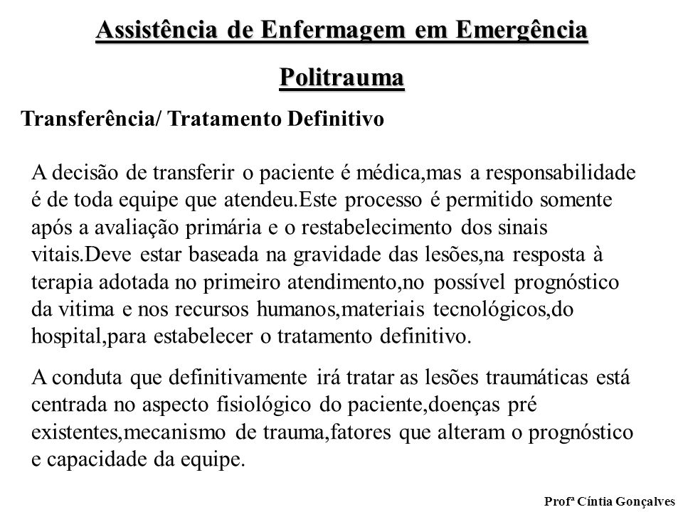 Transferência/ Tratamento Definitivo