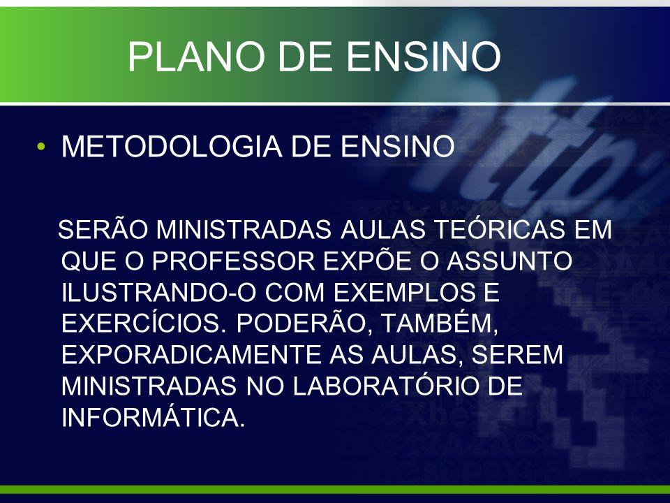 PLANO DE ENSINO METODOLOGIA DE ENSINO