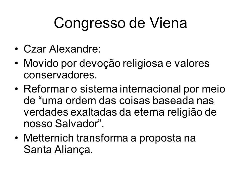 Congresso de Viena Czar Alexandre: